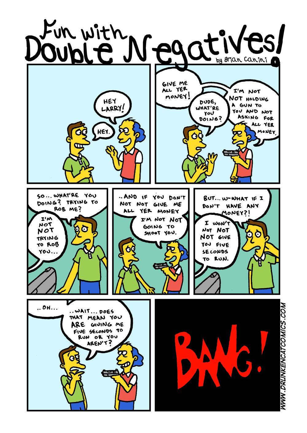 Fun With Double Negatives Double Negative Negativity Free Comics [ 1409 x 1000 Pixel ]