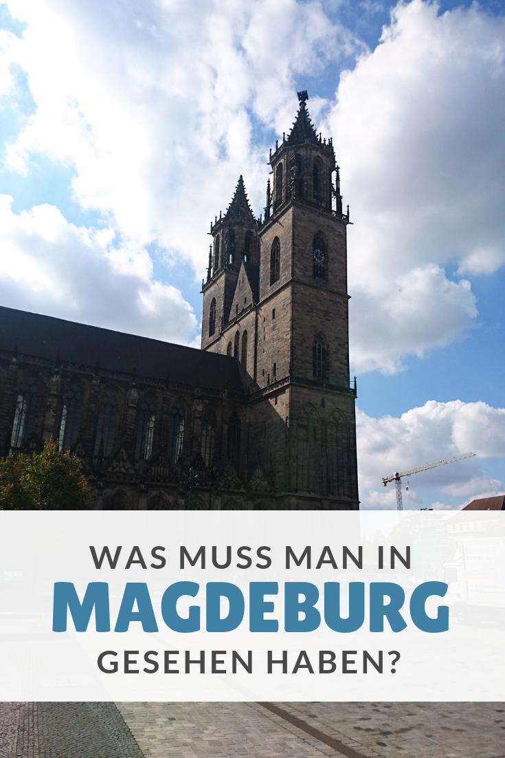 Ein Tag In Magdeburg Weltreise Reisen Magdeburg Sehenswurdigkeiten