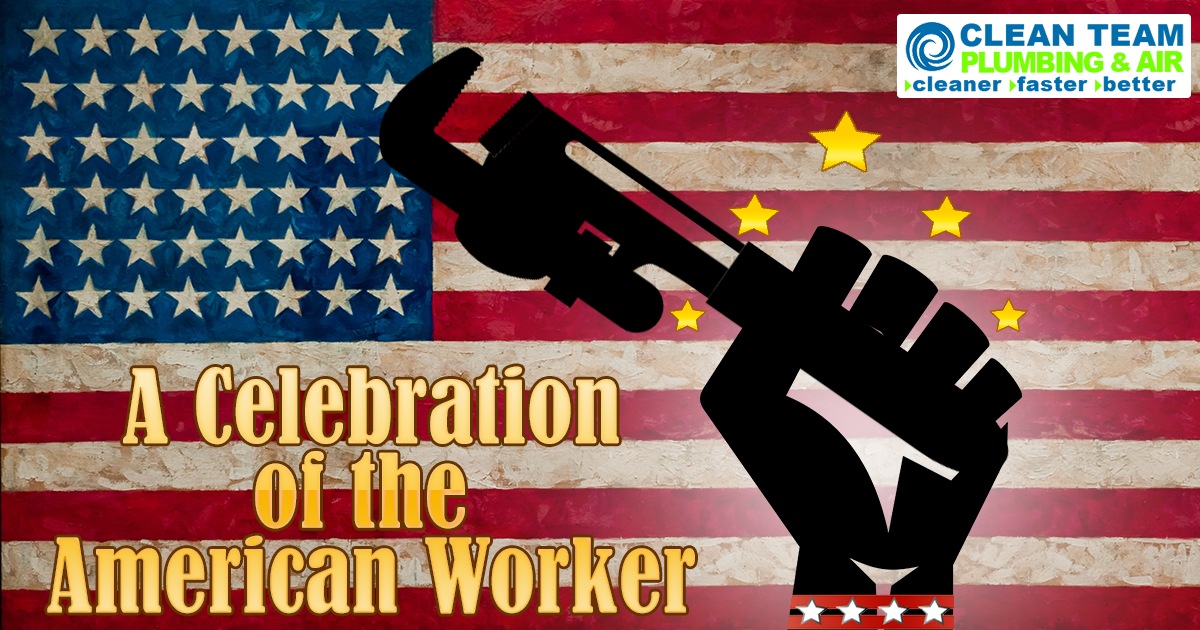Celebrate And Enjoy Labor Day Spend It In The Company Of Our Heroes Who Build Our Nation With Their Sweats L Plumbing Emergency Plumbing Water Heater Repair