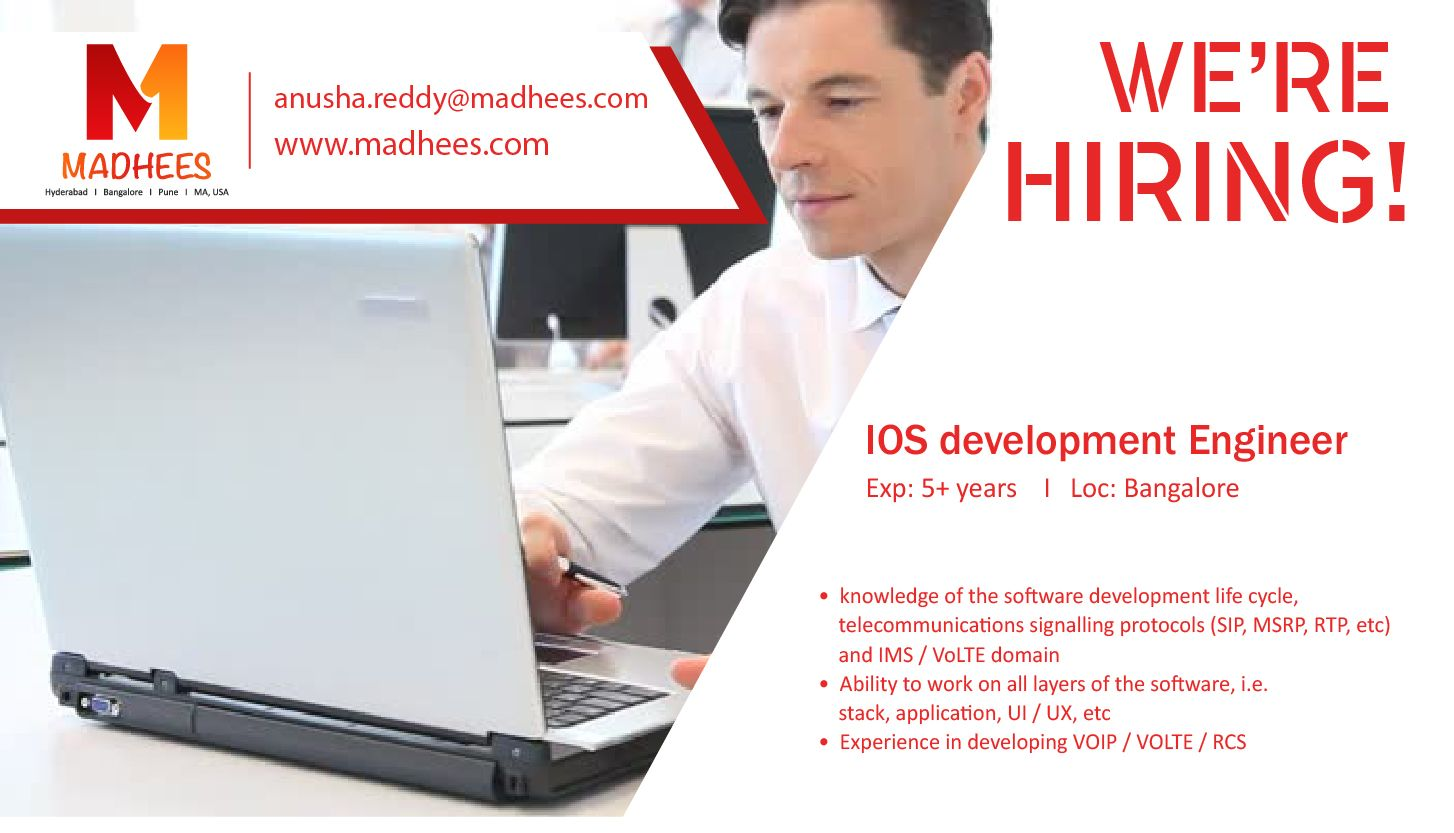 We have a requirement for IOSDeveloper with 5+ yrs