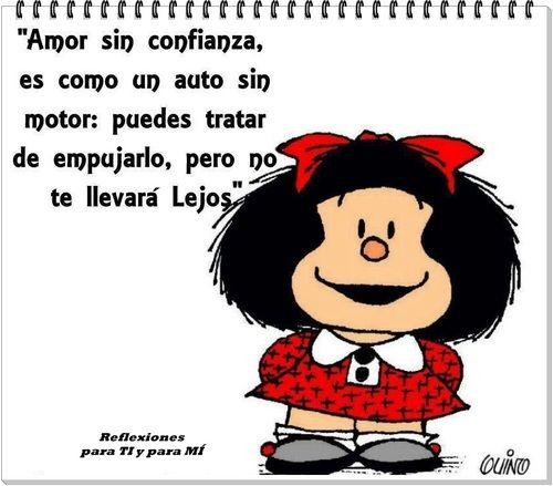 Frases De Mafalda Sobre El Amor Buscar Con Google We Heart It