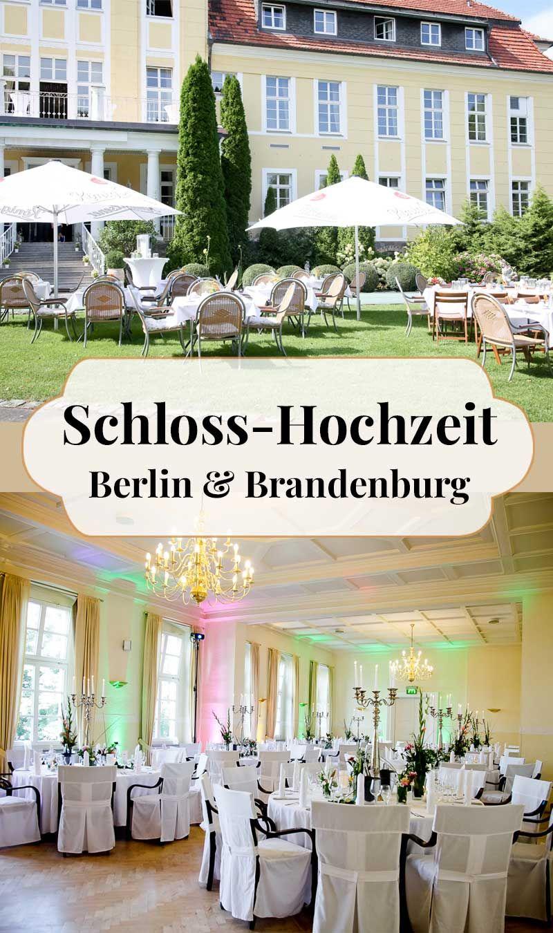 Schloss Hochzeit In Berlin Brandenburg Hochzeit Berlin Hochzeit Marchenhochzeit