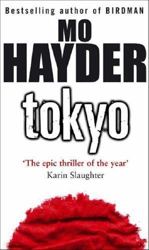 Tokyo (The Devil of Nanking) - Mo Hayder