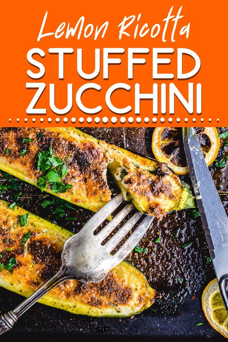 Photo of Easy Lemon Ricotta Stuffed Zucchini – Sip and Feast