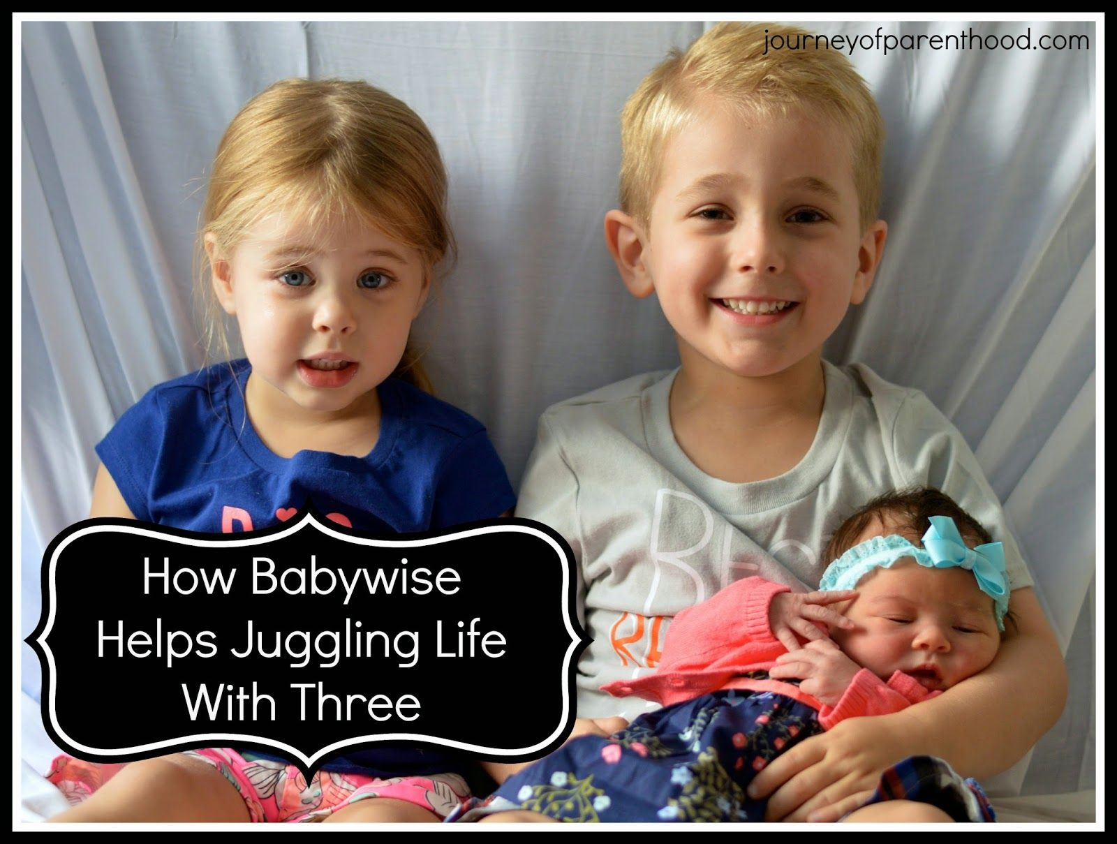 The Journey of Parenthood...: How Babywise Helps Juggling Life With Three Kids