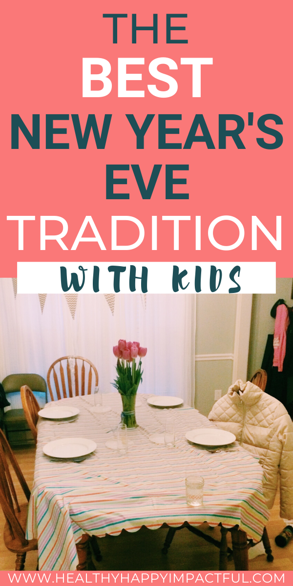 The BEST New Year's Eve Tradition With Kids in 2020 New