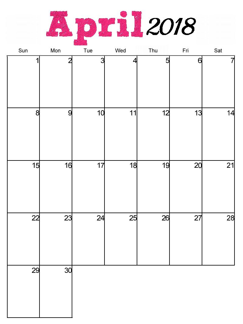 Free Printable April 2018 Vertical Calendar With Images