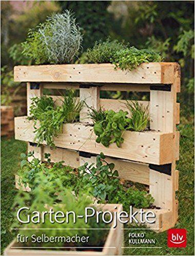 garten projekte f r selbermacher folko kullmann b cher gardening europaletten. Black Bedroom Furniture Sets. Home Design Ideas