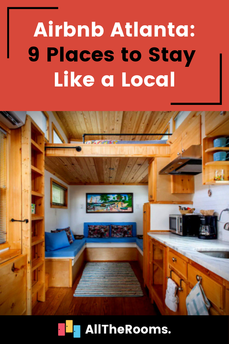 Airbnb Atlanta 9 Places To Stay Like A Local Tiny House