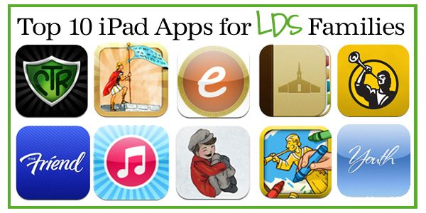 Top 10 iPad Apps for the LDS Family! -  confessionsofasla...