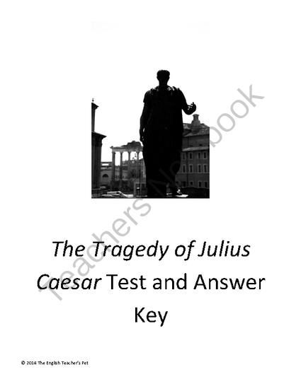 The tragedy of julius caesar test and answer key julius caesar the tragedy of julius caesar test and answer key from the english teachers pet on teachersnotebook 11 pages looking for a final test to review or fandeluxe Choice Image