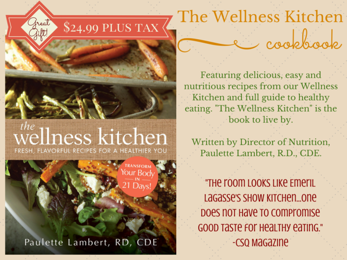 Take home a taste of the wellnesskitchen with our incredible take home a taste of the wellnesskitchen with our incredible cookbook and healthy eating guide forumfinder Choice Image