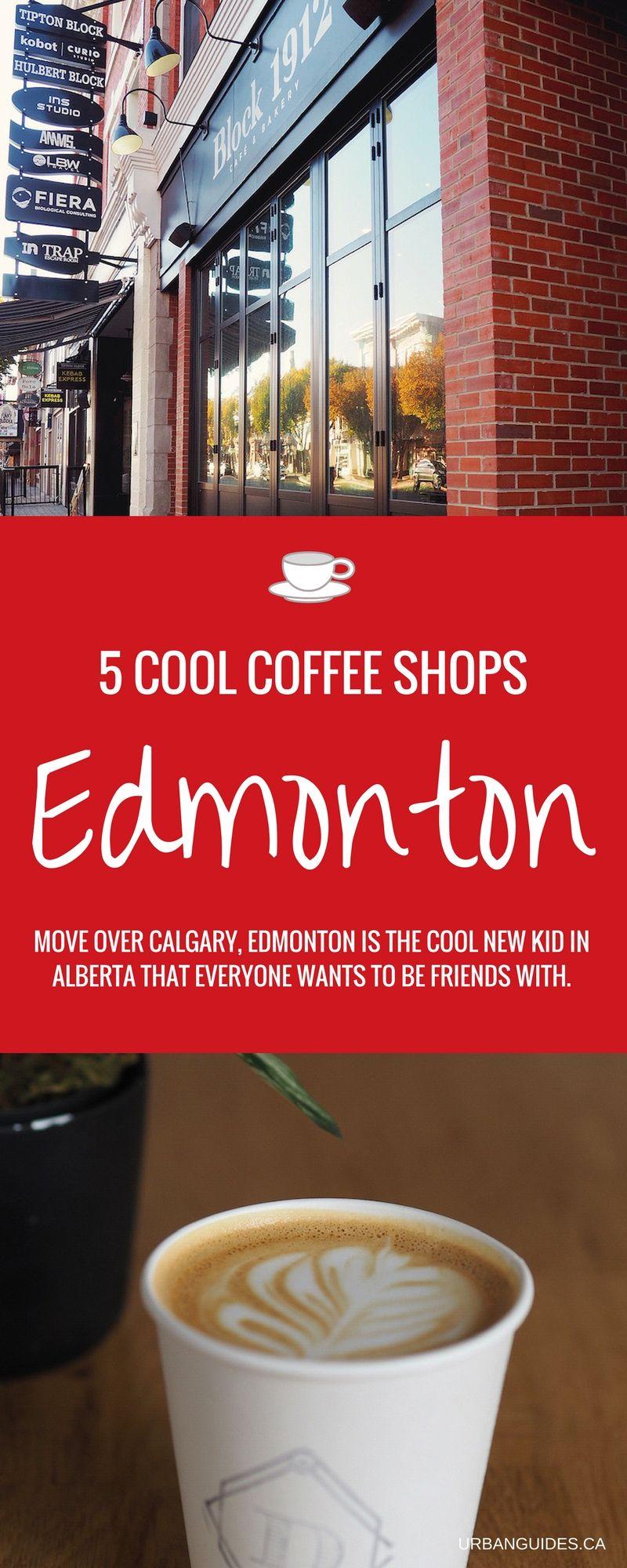 5 Cool Coffee Shops in Edmonton Alberta Alberta canada