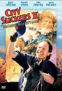 City Slickers Ii The Legend Of Curly S Gold 1994 Billy Crystal Jack Palance And Daniel Stern City Slickers Alone In The Dark Jack Palance
