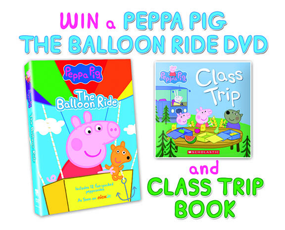 Peppa Pig The Balloon Ride Dvd Class Trip Book Giveaway Gator
