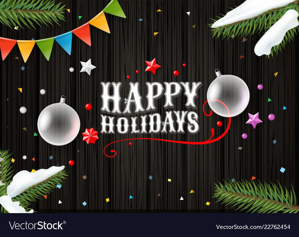 Happy Holidays Wishing Card Template Top View Within Holiday Card Email Template Business Professional Happy Holidays Happy Holidays Greetings Holiday Cards