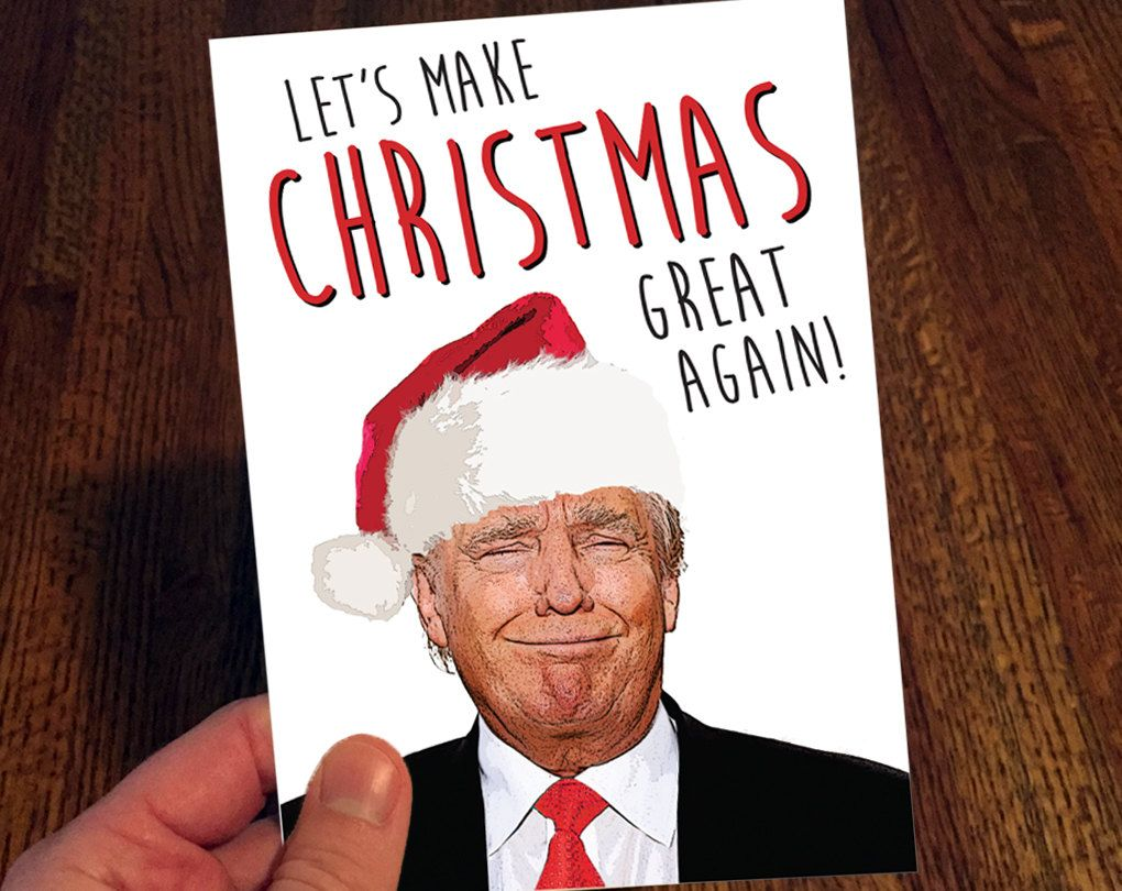 Donald Trump Christmas Card Let S Make Christmas Great Again