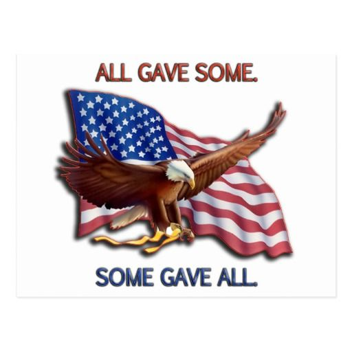 ALL GAVE SOME. SOME GAVE ALL AMERICAN FLAG & EAGLE