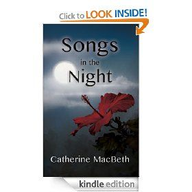 Songs in the Night   Catherine MacBeth  $2.99 or free with Prime