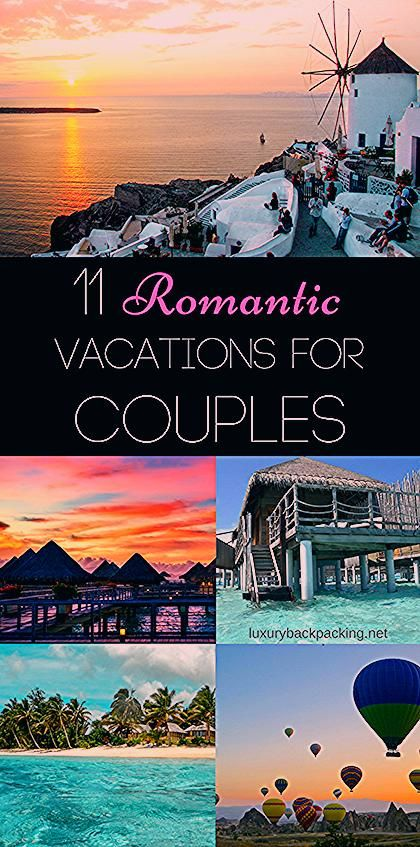 Photo of Most Romantic Vacations For Couples – Luxurybackpacking