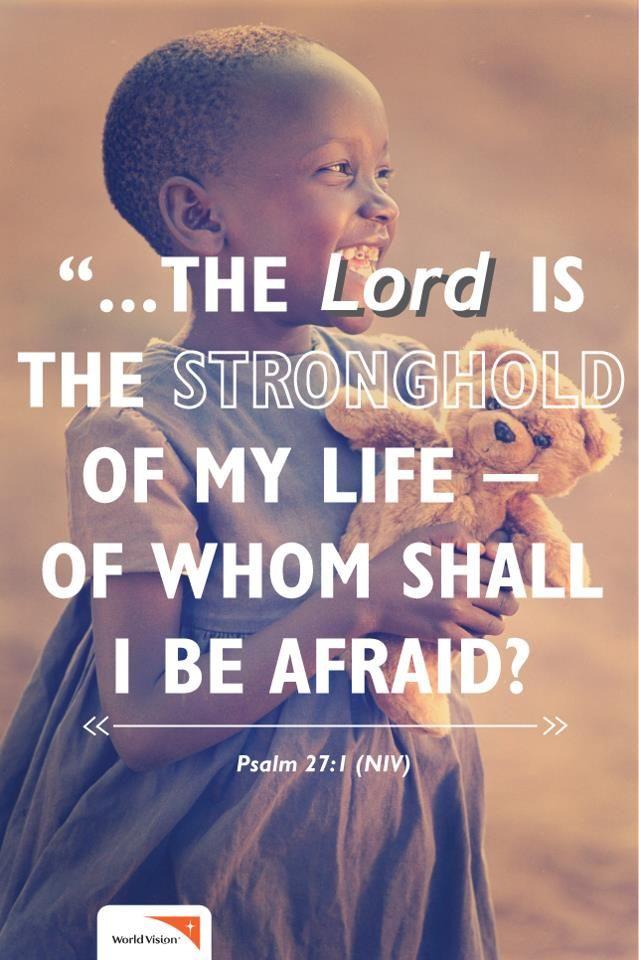Psalm 27:3-4 though an army besiege me my heart will not fear; though war break…