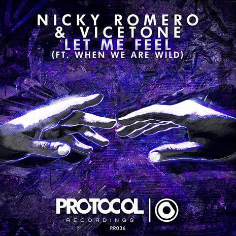Nicky Romero, Vicetone, When We Are Wild – Let Me Feel (single cover art)