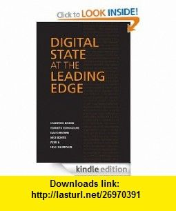 Digital State at the Leading Edge (IPAC Series in Public Management and Governance) eBook David Brown, Fred Thompson, Sandford Borins, Kenneth Kernaghan, Nick Bontis, Perri 6 ,   ,  , ASIN: B005DB7AJK , tutorials , pdf , ebook , torrent , downloads , rapidshare , filesonic , hotfile , megaupload , fileserve