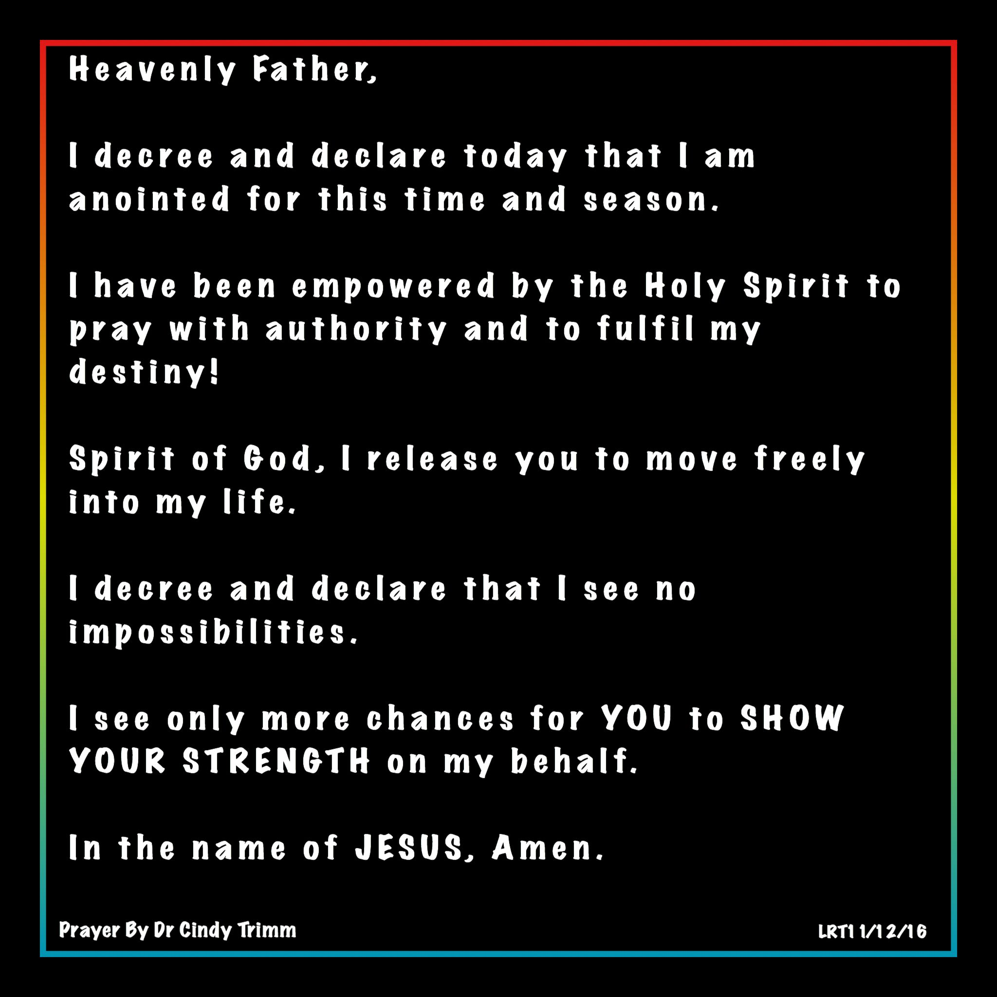 Heavenly Father, I decree and declare today that I am