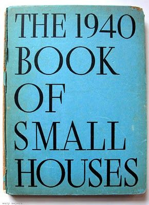 1940 Book of Small Houses