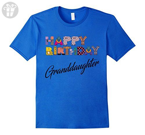 Mens Happy Birthday Granddaughter Cute T-shirt Men Women Kids 2XL Royal Blue  - Birthday