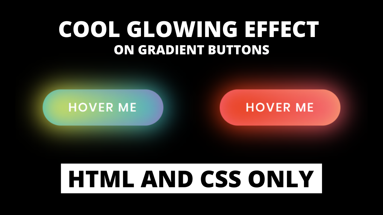 As You Can See In The Image There Are Two Buttons With A Glowing Effect These Buttons Are Based On Only Html Css Si Css Tutorial Learn Web Development Css