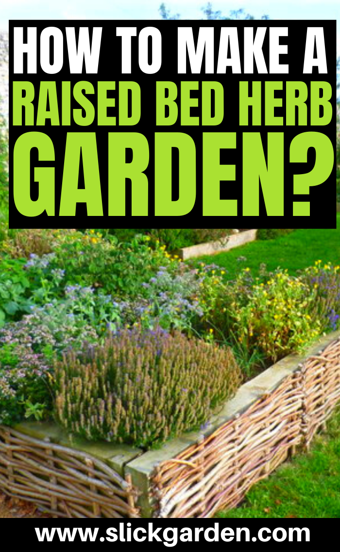 How To Make A Raised Bed Herb Garden?bed garden herb
