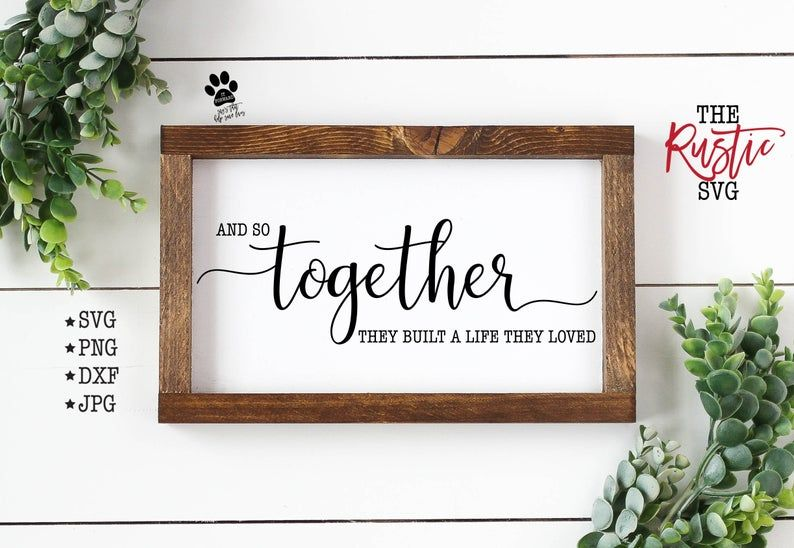 Download And So Together They Built A Life They Loved Printable | Etsy