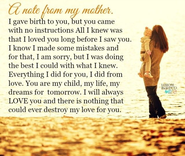 Lessons Learned In Life A Note From My Mother Quotes That Interesting Quotes About Mothers Love