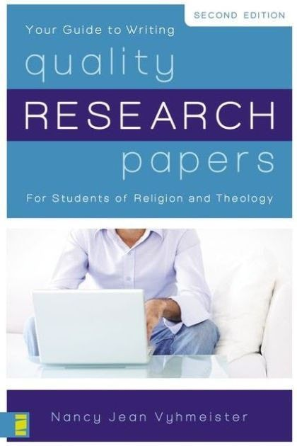 Quality Research Papers For Students Of Religion And Theology
