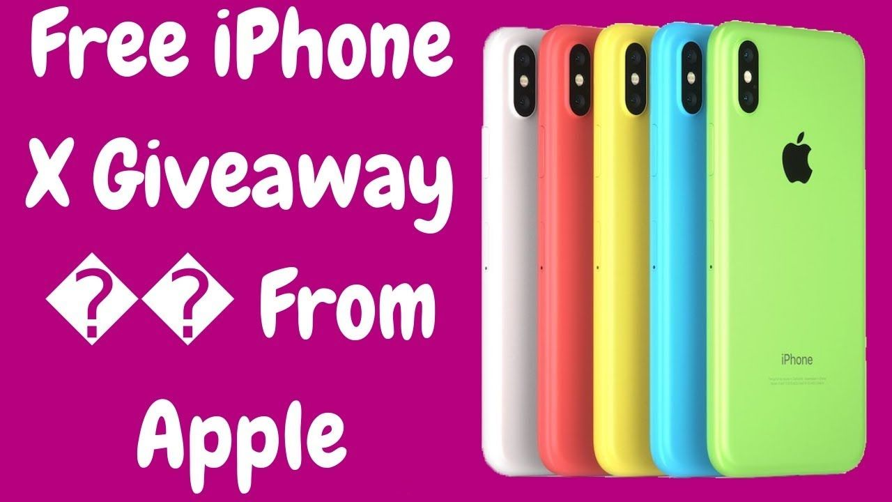 Free iphone x giveaway from apple how to get iphone x
