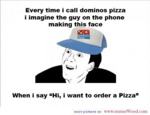 You Don T Say Meme Dominos Pizza Stupid Crap You Dont Say Meme