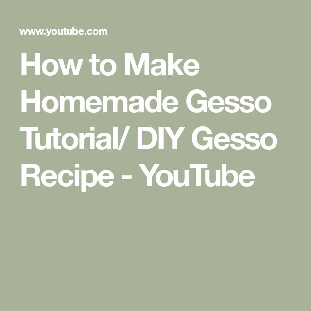 How to Make Homemade Gesso Tutorial/ DIY Gesso Recipe