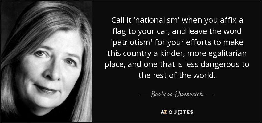 Barbara Ehrenreich Quote Social Quotes Patriotic Quotes Scoundrel Quotes