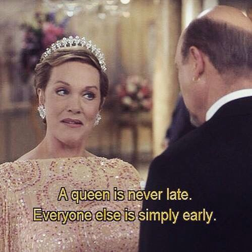 A Queen Is Never Late Cest Moi Pinterest Quotes Senior