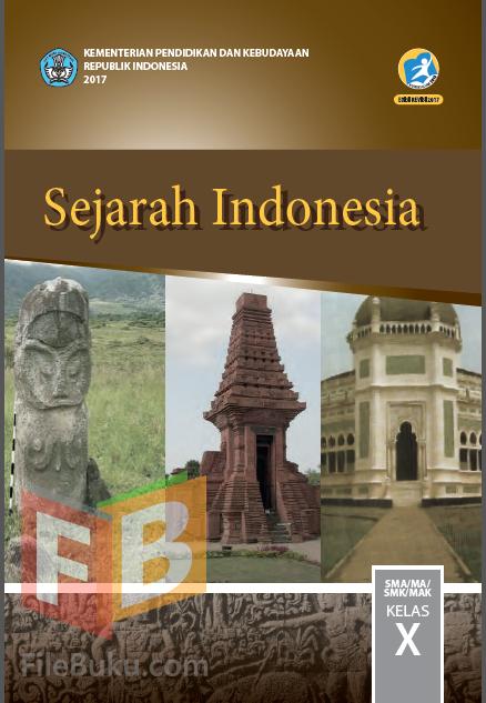 Sejarah Indonesia Buku Siswa Kelas 10/X Kurikulum 2013 ...