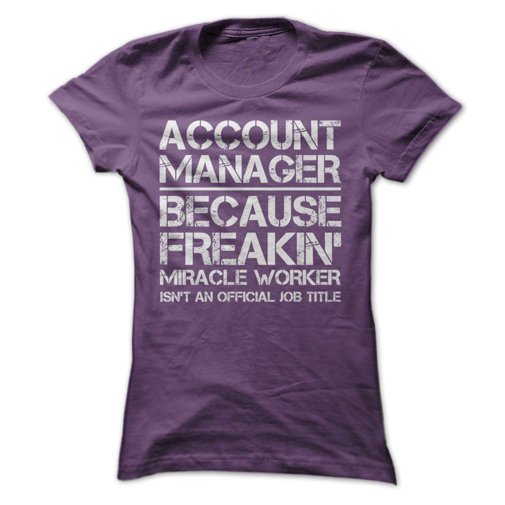 Account Manager Job Title T Shirt Hoodie Sweatshirt  Occupation