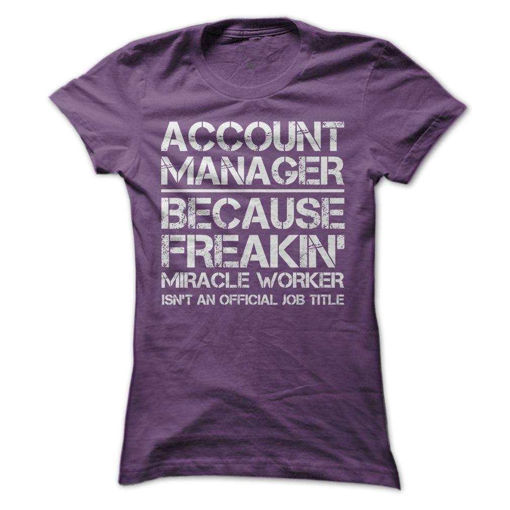 Account Manager Job Title T Shirt, Hoodie, Sweatshirt