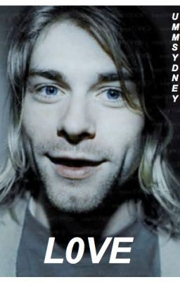 """Read five from the story L0V3. (Kurt Cobain) by 666YDNEY (sydney) with 1,211 reads. kurtcobain, davegrohl, fanfic. """"In..."""