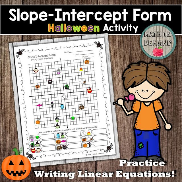 Slope Intercept Form Halloween Activity (Writing Linear Equations ...