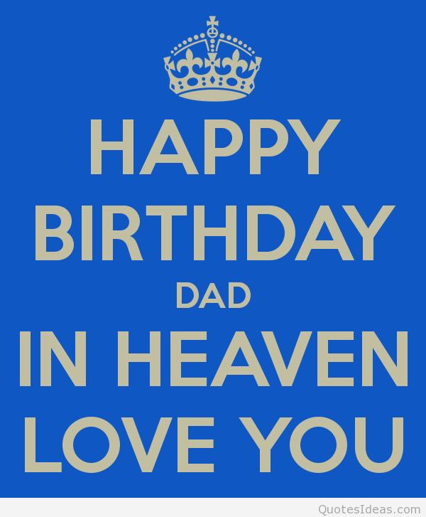 birthday in heaven dad - Google zoeken | for those we miss ...