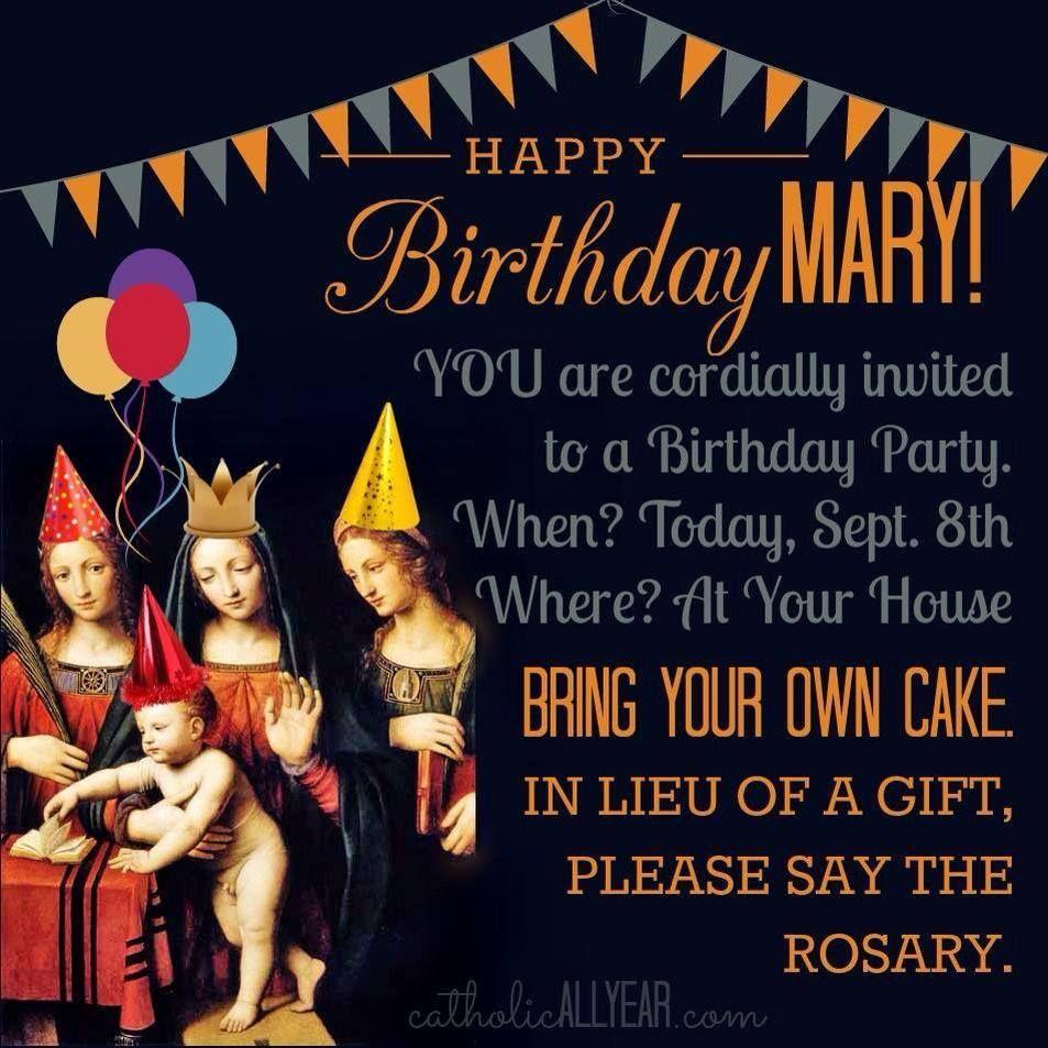 Happy Birthday Mary Feast of the Nativity of Mary