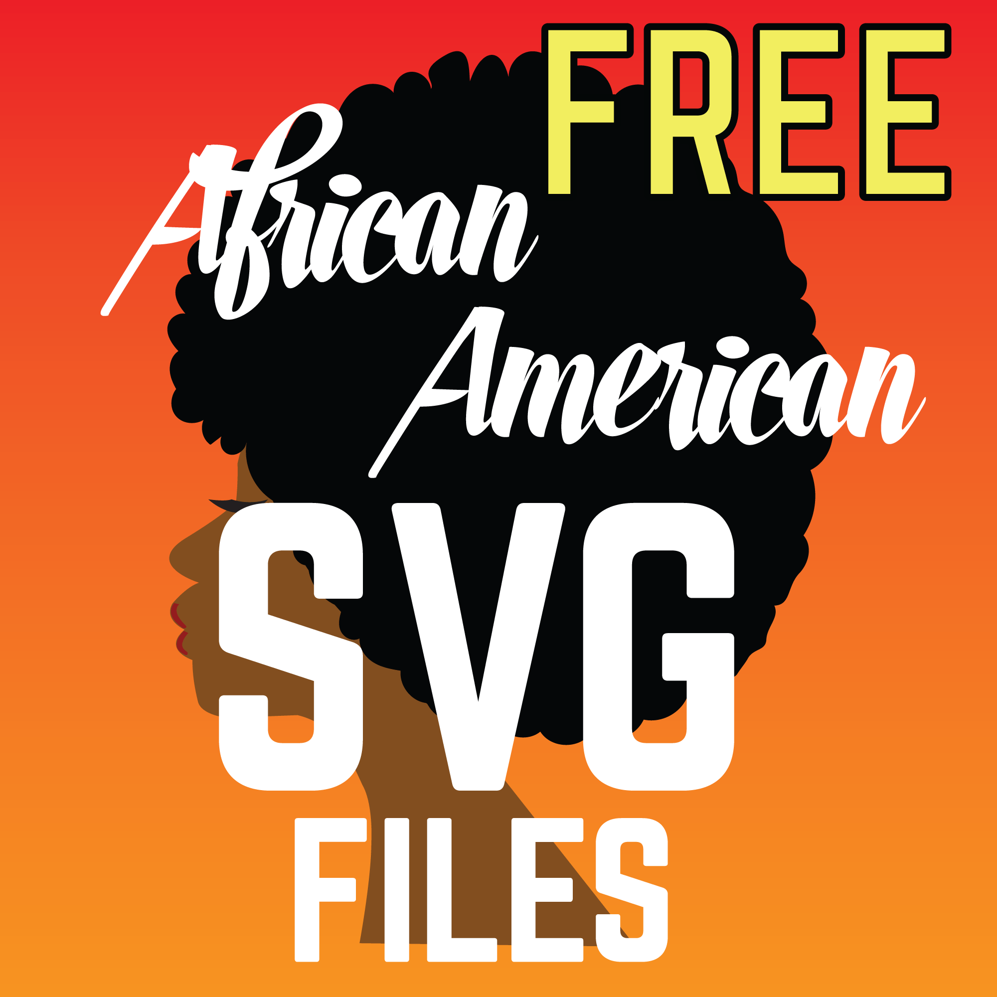 Free Black Woman Svg Afro Cricut Or Silhouette Files In 2020 Free Black Black Women Cricut