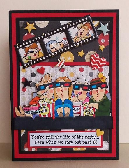 Life of the party  Art Impressions girlfriends at the movies set.  Great birthday card!
