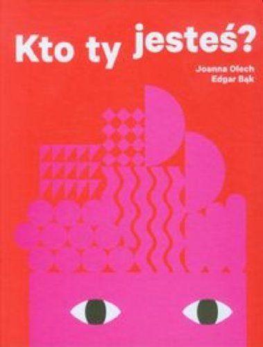 Kto Ty Jestes Polska Wersja Jezykowa Amazon Co Uk Joanna Olech 5907577364168 Books Kids Gaming Logos Creative